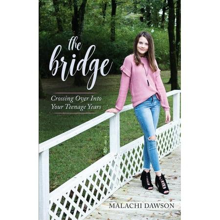 The Bridge : Crossing Over Into Your Teenage Years ()