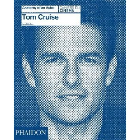 Tom Cruise  Anatomy Of An Actor