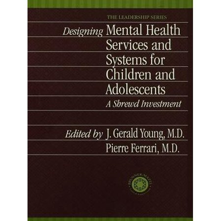Designing Mental Health Services for Children and Adolescents - eBook (Ferrari Design)