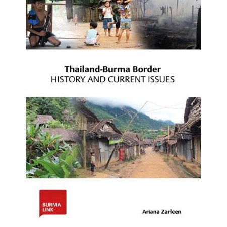 Current History - Thailand-Burma Border: History and Current Issues - eBook
