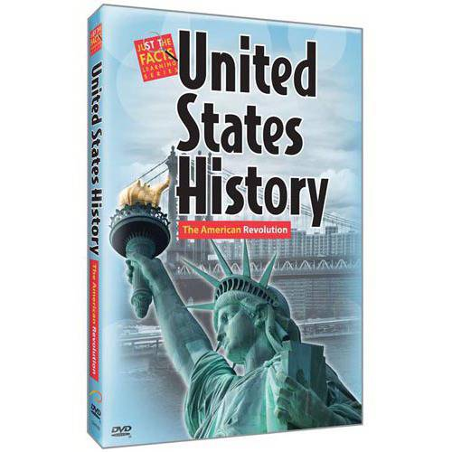 Just The Facts: U.S. History - The American Revolution