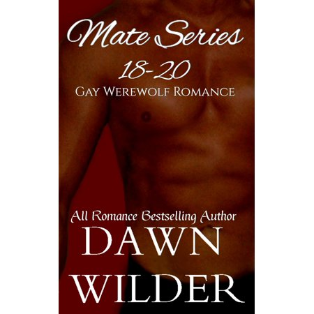 Mate Series, 18-20 (Gay Werewolf Romance) - eBook