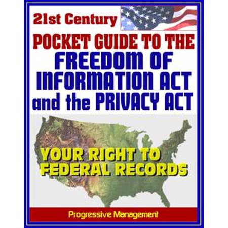 Sample Request Form - 21st Century Pocket Guide to the Freedom of Information Act (FOIA) and the Privacy Act - Your Right to Federal Government Records, Sample Request Letters - eBook
