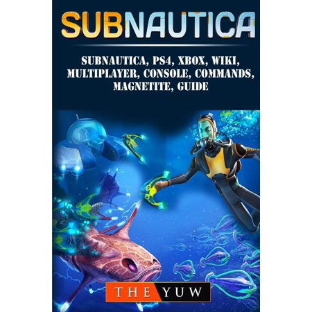 Subnautica, Ps4, Xbox, Wiki, Multiplayer, Console, Commands, Magnetite, Guide (Maui Jim Wiki Wiki Gold)
