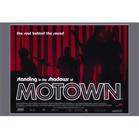 Posterazzi MOVEF6362 Standing in the Shadows of Motown Movie Poster - 27 x 40