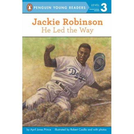 Jackie Robinson  He Led The Way