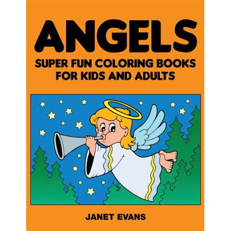 Angels : Super Fun Coloring Books for Kids and Adults](Kid Angel)