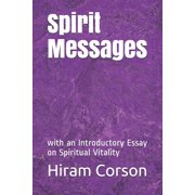 Spirit Messages: with an Introductory Essay on Spiritual Vitality (Paperback)