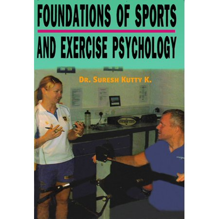 Foundations of Sports and exercise Psychology - (International Journal Of Sport And Exercise Psychology)