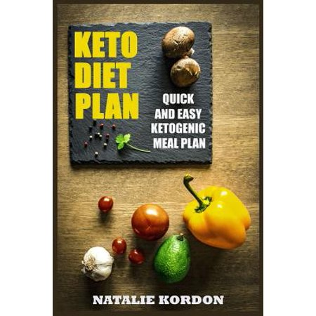 Keto Diet Plan Quick And Easy Ketogenic Meal Plan Walmart Com