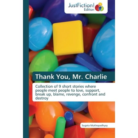Thank You, Mr. Charlie - Charlie Short