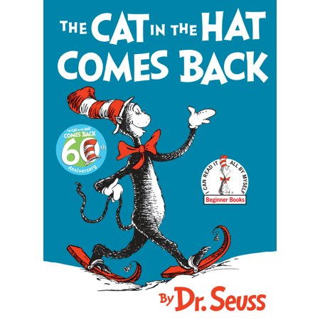 The Cat in the Hat Comes Back! (Hardcover) (The Cat In The Hat Part 3)