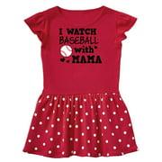 I Watch Baseball with My Mama Toddler Dress