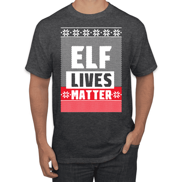 Elf Lives Matter | Mens Christmas T-Shirt