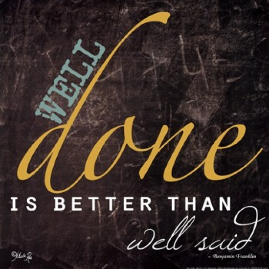 Well Done Poster Print by Marla Rae (12 x 12)
