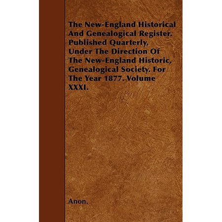 The New-England Historical and Genealogical Register ...