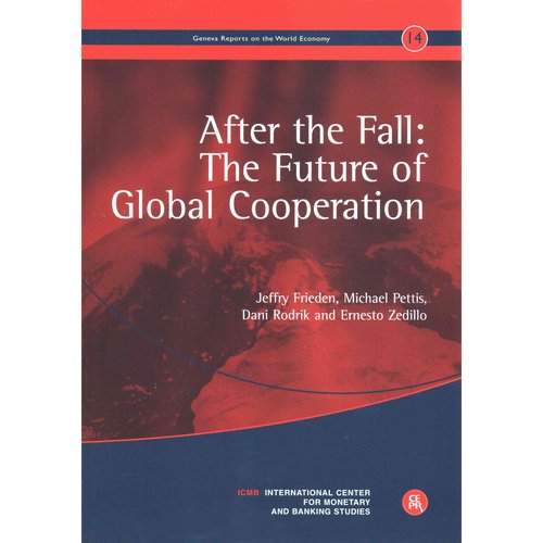 After the Fall: He Future of Global Cooperation