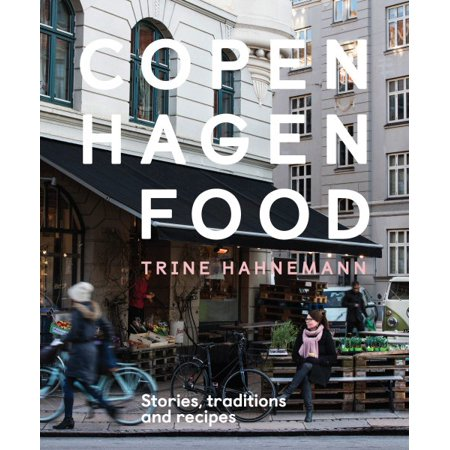Copenhagen Food : Stories, Tradition and Recipes (Halloween Tradition Food)