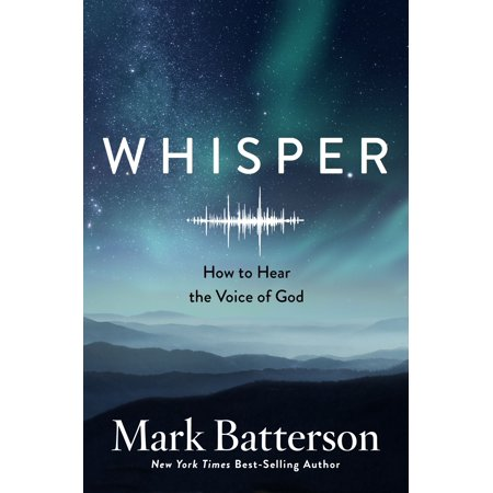 Whisper : How to Hear the Voice of God (Hear Our Voices The Poor On Poverty)