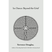 Ice Dance : Beyond the Grief