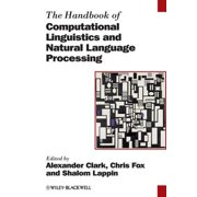The Handbook of Computational Linguistics and Natural Language Processing - eBook