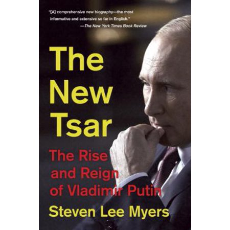 The New Tsar  The Rise And Reign Of Vladimir Putin