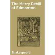 The Merry Devill of Edmonton - eBook