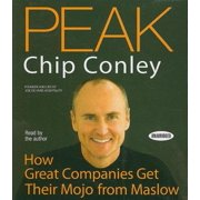 Peak: How Great Companies Get Their Mojo from Maslow (Audiobook)
