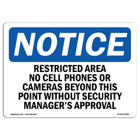 Fiberglass Rigid Cell (OSHA Notice Sign - Restricted Area No Cell Phones Or Cameras   Choose from: Aluminum, Rigid Plastic or Vinyl Label Decal   Protect Your Business, Work Site, Warehouse & Shop)