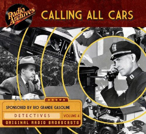 Calling All Cars, Volume 4