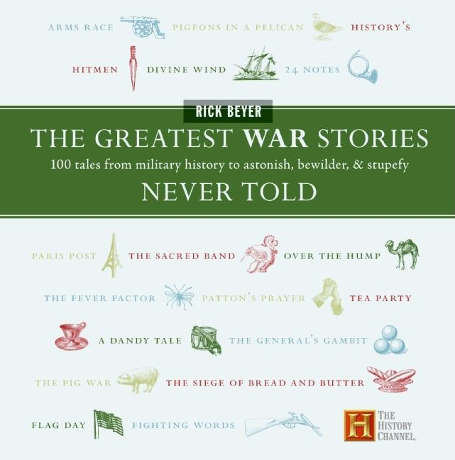 History Channel: The Greatest War Stories Never Told (Hardcover)