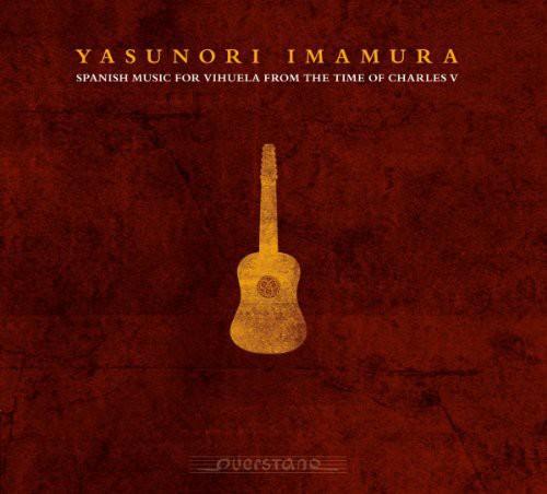 Spanish Music for Vihuela from the Time of Charles (Digi-Pak)