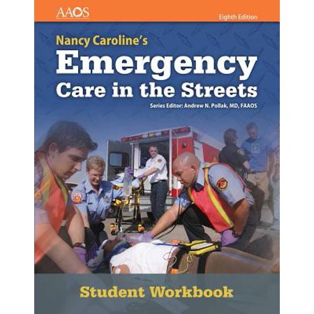 Nancy Caroline's Emergency Care in the Streets Student (Core Connections Course 1 Answer Key Chapter 7)