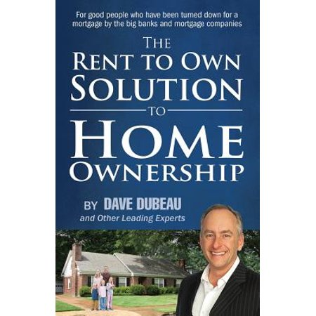 The Rent To Own Solution To Home Ownership  For Good People Who Have Been Turned Down For A Mortgage By The Big Banks And Mortgage Companies