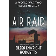 Air Raid : A World War Two Mystery