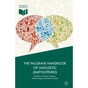 The Palgrave Handbook of Linguistic (Im)politeness - eBook