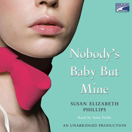 Nobody's Baby But Mine - Audiobook