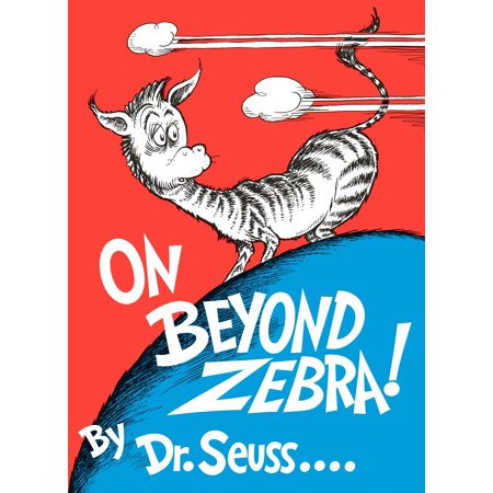 On Beyond Zebra! (Hardcover) ()