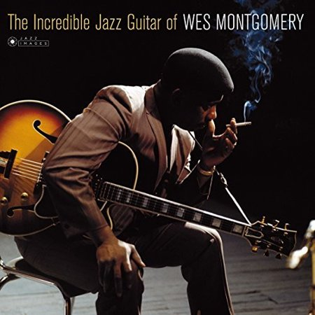 Incredible Jazz Guitar Of Wes Montgomery (Cover Photo By Jean-PierreLeloir) (Vinyl)