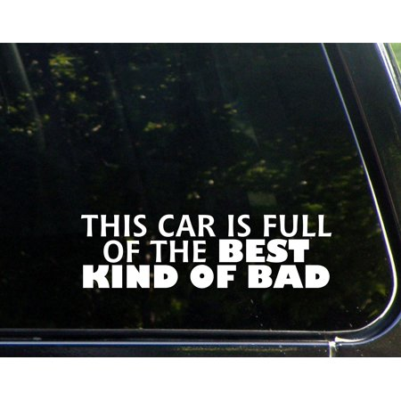 This Car Is Full Of The Best Kind Of Bad- 8-3/4