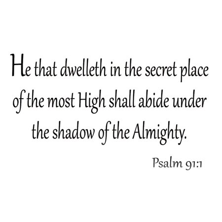 VWAQ He That Dwelleth in the Secret Place of the Most High Shall Abide Under the Shadow of the Almighty Psalm 911 Wall Decals Bible Verses Quotes Scriptures Christian Home Decor by VWAQ - Christian Halloween Quotes