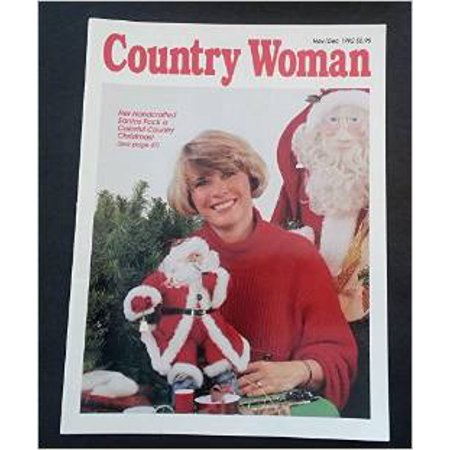 Country Woman Magazine - November December, 1992 (HER HANDCRAFTED SANTA PACK ... ()