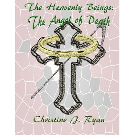 - The Heavenly Beings: The Angel of Death - eBook