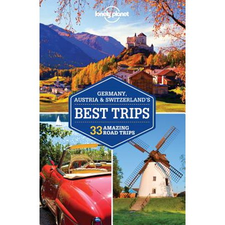 Lonely planet germany, austria & switzerland's best trips - paperback: (Best Brands In Germany)