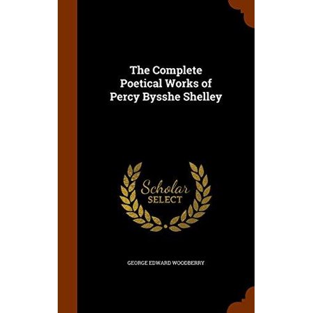 The Complete Poetical Works of Percy Bysshe Shelley - image 1 of 1