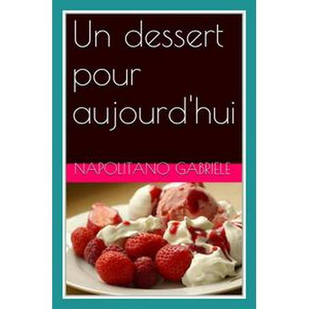 Un dessert pour aujourd'hui - eBook (Un Dessert Pour Halloween)