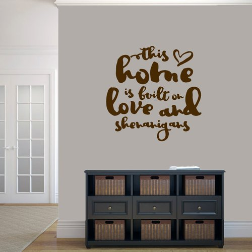 Sweetums Wall Decals ''This Home Is Built on Love and Shenanigans'' Wall Decal