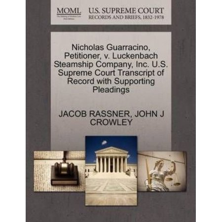 Nicholas Guarracino, Petitioner, V. Luckenbach Steamship Company, Inc. U.S. Supreme Court Transcript of Record with Supporting Pleadings - image 1 of 1