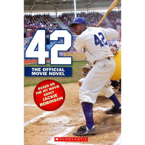 42: The True Story of Jackie Robinson by Rosenberg, Aaron [Paperback]