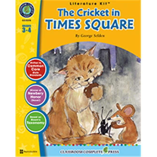 Classroom Complete Press CC2315 The Cricket in Times Square - George Selden